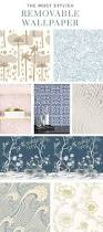 Easy Removable Wallpaper by Best 25 Apartment Wallpaper Ideas On Pinterest Rental House