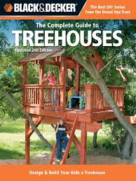 the complete guide to treehouses bark trees