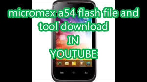 micromax a54 flash file tool download firmware