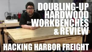 Woodworking Bench Vise Harbor Freight by Hacking Harbor Freight Hardwood Workbenches Review Youtube