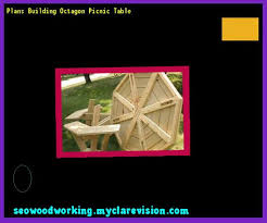 large octagon picnic table plans free 215701 woodworking plans