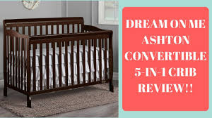 Hton Convertible Crib On Me Ashton Convertible 5 In 1 Crib Review I This