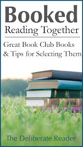 what makes for great book club books and selection tips