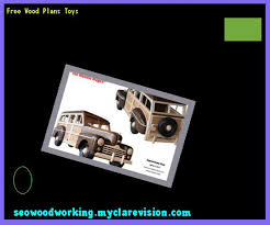 Plan Toys Car Garage by Free Wood Plans Toys 074710 Woodworking Plans And Projects