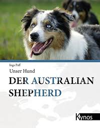 gewicht australian shepherd 7 monate der australian shepherd unser hund amazon de inga paff bücher