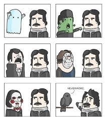 Edgar Allen Poe Meme - edgar allan poe fears physchological pain