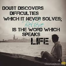 charles spurgeon quote doubt kills but faith delivers personal