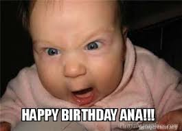Happy Birthday Meme Generator - meme creator happy birthday ana meme generator at memecreator
