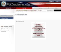 ds160 photo processing problem tourist visas visajourney