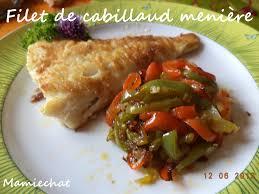 cuisiner filet de cabillaud filet de cabillaud meunière le de chantal76
