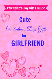 great valentine u0027s day gifts for girlfriend u2013 girls gift blog