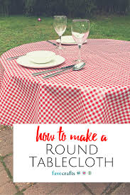 How To Draw A Picnic Table How To Make A Round Tablecloth Favecrafts Com