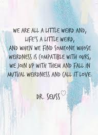 dr seuss quote uniquely
