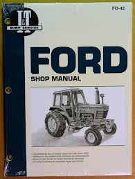 ford shop service manual for tractor models 5000 5600 6600 7000