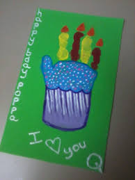 cupcake handprint for daddys birthday card the girls made for