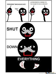 Shut Down Everything Meme - shut it down by jsceb meme center