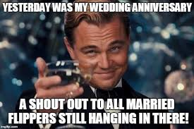 Wedding Anniversary Meme - it may not be easy but it s worth it imgflip