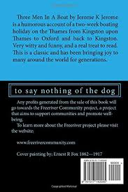 three men in a boat to say nothing of the dog jerome k jerome