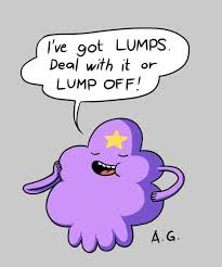 Lumpy Space Princess Meme - lumpy space princess knows all about the importance of confidence