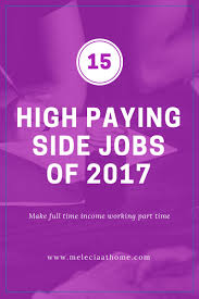 15 high paying side jobs of 2017 with or with out degrees