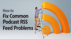 how to fix common podcast rss feed problems wide jpg