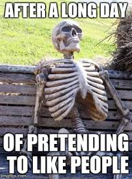 Long Day Memes - waiting skeleton meme imgflip