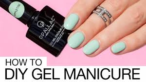 how to do gel nails at home like a pro youtube