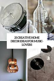 creative ideas home decor 25 creative home décor ideas for music lovers shelterness