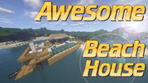how to make a house minecraft beach house tutorial lets build