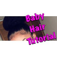 how to make baby hair baby hair tutorial