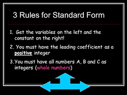 3 rules for standard form