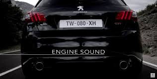peugeot 308 gti peugeot reveals 308 gti engine sound and it u0027s very real