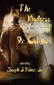 the madness of dr caligari joseph s pulver sr campbell ramsey