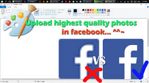paint how to make high quality photo for upload in facebook use