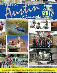 discover austin minnesota 2017 visitors guide by austin daily