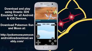 how to play 3ds on android new pokémon sun drastic emulator 3ds android