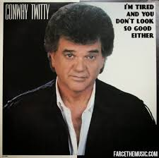 Album Cover Meme - farce the music conway twitty parody album covers