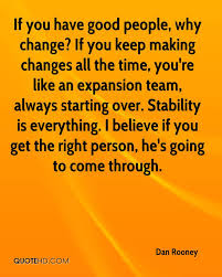 quote about time changing everything dan rooney quotes quotehd
