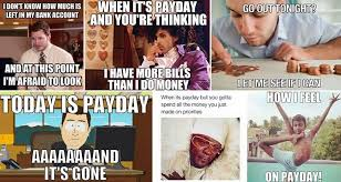 Me On Payday Meme - 12 hilariously accurate payday images we can all identify with