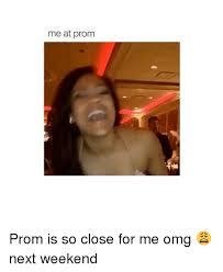 Omg Girl Meme - 25 best memes about prom prom memes