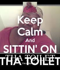 Sittin On Tha Toilet Meme - awesome sittin on a toilet gallery ideas house design younglove