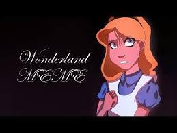 Alice Meme - alice in wonderland wonderland animation meme youtube