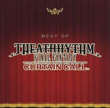 Curtain Call Tracklist Best Of Theatrhythm Final Fantasy Curtain Call 2014 Flac