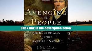 popular book avenging the people andrew jackson the rule of law