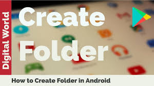 create folder on android how to create new folder in android desktop how to delete