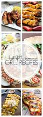 Kitchen Crank Recipe 25 Of The Best Grilling Recipes For Summer White Lights On Wednesday