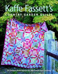 kaffe fassett u0027s country garden quilts 20 designs from rowan for