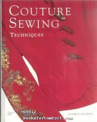 couture sewing techniques by claire b shaeffer taunton press