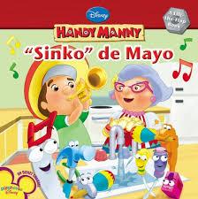 handy manny sinko mayo disney handy manny disney book group