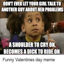 Funny Valentines Meme - 25 best memes about funny valentines day meme funny valentines